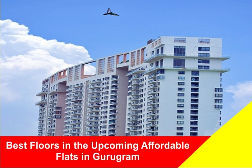 Best Floors in the Upcoming Affordable Flats in Gurugram